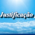 Por que Justificação pela fé?
