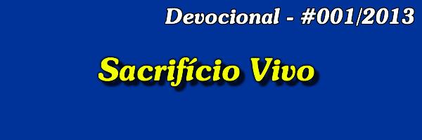 devocional 001 2013 sacrificio vivo