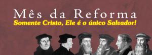 REFORMA SOMENTE CRISTO
