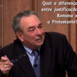 Qual a diferença entre a justificação Romana e a Protestante?